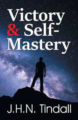 Victory & Self-Mastery (Paperback)