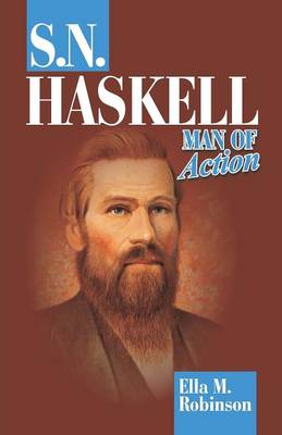 S. N. Haskell--Man of Action (Paperback)