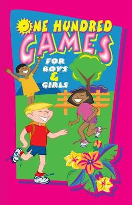 One Hundred Games for Boys and Girls (Paperback)
