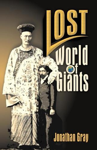 Lost World of the Giants (Paperback)