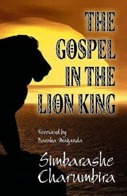 The Gospel in the Lion King (Paperback)