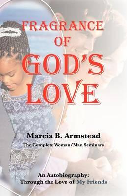 Fragrance of God's Love (Paperback)