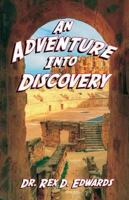 An Adventure Into Discovery (Paperback)