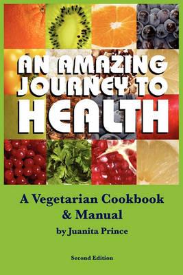 Amazing Journey to Health (Mass Market) (Paperback)