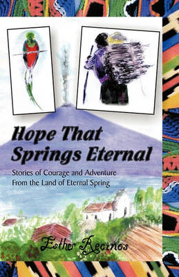 Hope That Springs Eternal (Paperback)