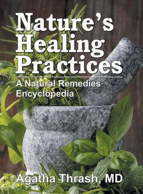 Nature's Healing Practices: A Natural Remedies Encyclopedia (Hardback)