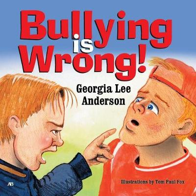 Bullying Is Wrong (Paperback)