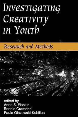 Investigating Creativity In Youth-Research and Methods (Paperback)