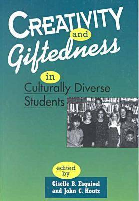 Creativity and Giftedness in Culturally Diverse Students - Perspectives on Creativity (Paperback)
