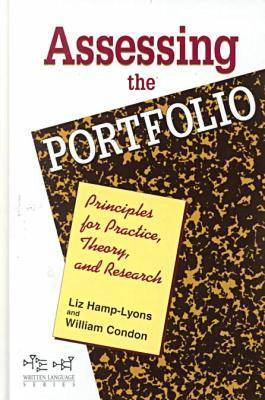 Assessing the Portfolio: Principles for Practice, Theory and Research - Written Language (Hardback)