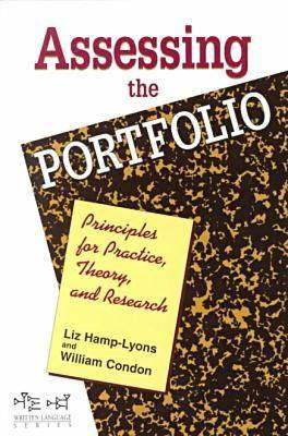 Assessing the Portfolio: Principles for Practice, Theory and Research - Written Language (Paperback)