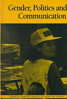 Gender, Politics and Communication - Political Communication S. (Hardback)