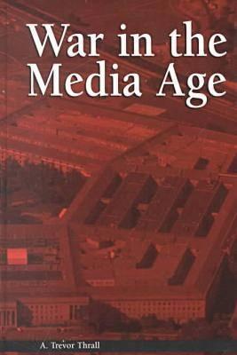 War in the Media Age - Political Communication (Hardback)
