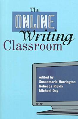The Online Writing Classroom (Paperback)