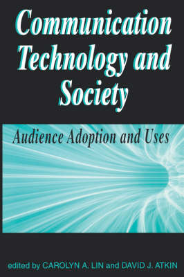 Communication Technology and Society: Audlence Adoption and Uses - New Media: Policy & Social Research Issues (Paperback)