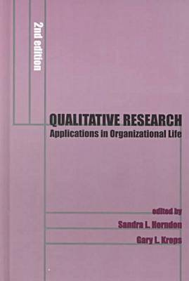 Qualitative Research: Applications in Organisational Communication - Hampton Press Communication Series: Communication & Social Organization (Hardback)