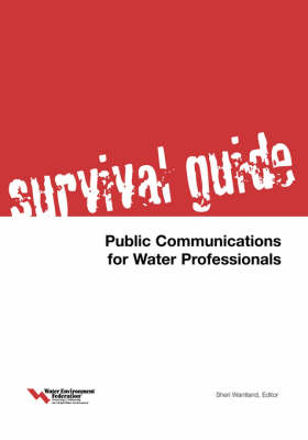 Survival Guide: Public Communications for Water Professionals (Paperback)