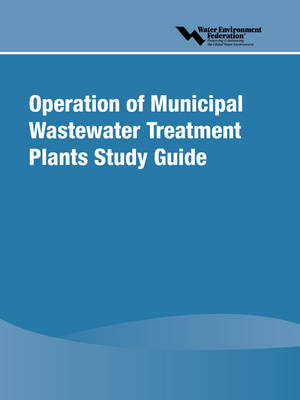 Operation of Municipal Wastewater Treatment Plants Study Guide (Paperback)