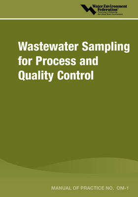 Wastewater Sampling for Process & Quality Control - MOP OM-1 (Paperback)