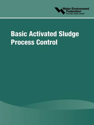 Basic Activated Sludge Process Control (Paperback)