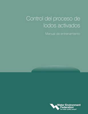 Control del Processo de Lodos Activados, Manual de Entrenamiento (Paperback)