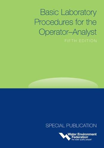 Basic Laboratory Procedures for the Operator-Analyst, 5th Edition (Paperback)