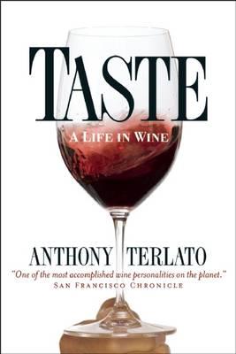 Taste: A Life in Wine (Paperback)