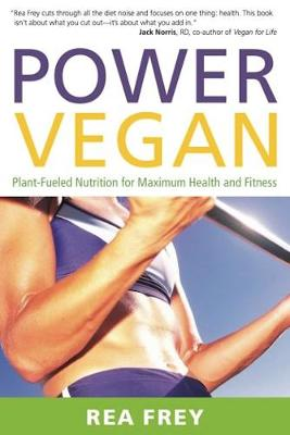 Power Vegan: Plant-Fueled Nutrition for Maximum Health and Fitness (Paperback)