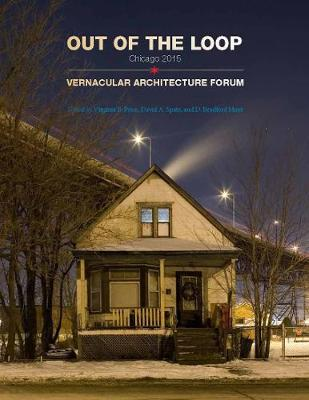 Out of the Loop: Vernacular Architecture Forum Chicago (Paperback)
