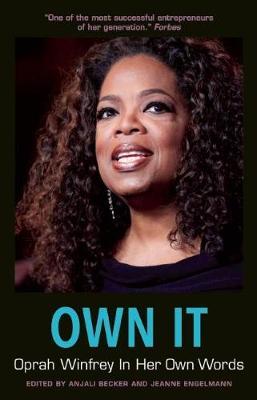 Own It: Oprah Winfrey In Her Own Words (Paperback)