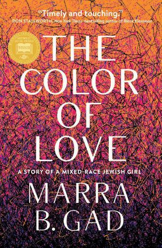 The Color of Love: A Story of a Mixed-Race Jewish Girl (Paperback)