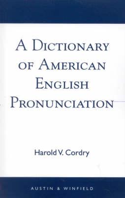 Dictionary of American English Pronunciation (Paperback)