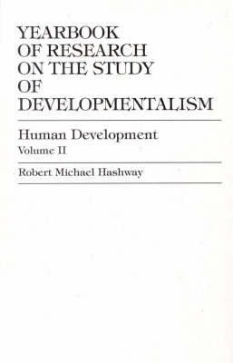 Yearbook of Research on the Study of Developmentalism: Theory and Empirical Foundations v.2 - Education Research S. v.2 (Hardback)
