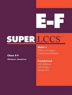 SUPERLCCS: Class E-F: History: America - SUPERLCCS (Paperback)