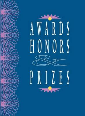 Awards, Honors & Prizes - Awards, Honors & Prizes (Paperback)