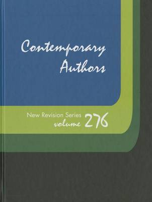 Contemporary Authors New Revision Series: A Bio-Bibliographical Guide to Current Writers in Fiction, General Non-Fiction, Poetry, Journalism, Drama, Motion Pictures, Television, & Other Fields - Contemporary Authors New Revision 260 (Hardback)
