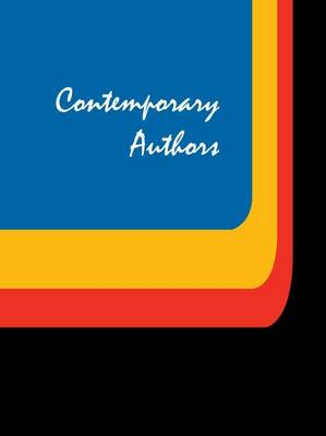 Contemporary Authors: A Bio-Bibliographical Guide to Current Writers in Fiction, General Nonfiction, Poetry, Journalism, Drama, Motion Pictures, Television, and Other Fields - Contemporary Authors 341 (Hardback)