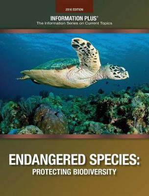 Endangered Species: Protecting Biodiversity - Information Plus Reference (Paperback)