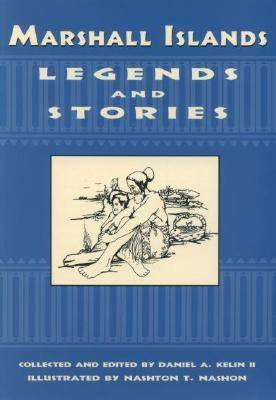 Marshall Islands Legends and Stories (Paperback)