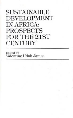 Sustainable Development in Africa: Prospects for the Twenty-first Century (Paperback)