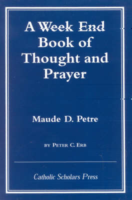 A Week End Book of Thought and Prayer (Paperback)