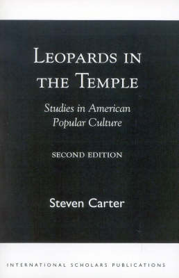 Leopards in the Temple: Studies in American Popular Culture (Paperback)