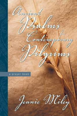 Ancient Psalms for Contemporary Pilgrims (Paperback)