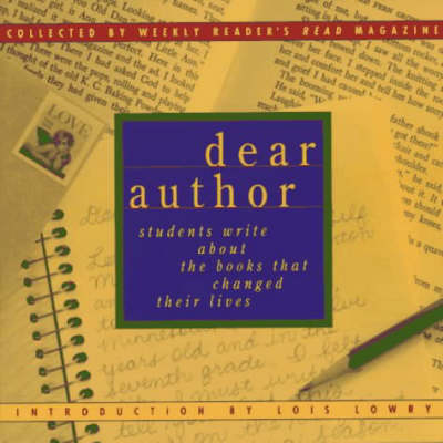 Dear Author: Students Write About the Books That Changed Their Lives (Paperback)