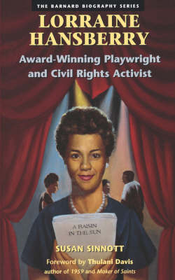 Lorraine Hansberry: Award Winning Playwright and Civil Rights Activist (Paperback)
