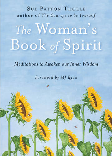 Woman'S Book of Spirit: Meditations to Awaken Our Inner Wisdom (Paperback)