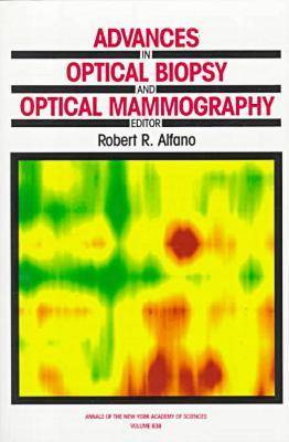 Advances in Optical Biopsy and Optical Mammography (Paperback)