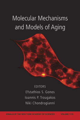 Molecular Mechanisms and Models of Aging - Annals of the New York Academy of Sciences (Paperback)