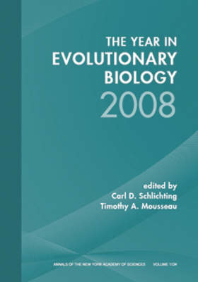 Year in Evolutionary Biology 2008, Volume 1134 - Annals of the New York Academy of Sciences (Paperback)