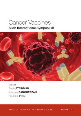 Cancer Vaccines: Sixth International Symposium, Volume 1174 - Annals of the New York Academy of Sciences (Paperback)